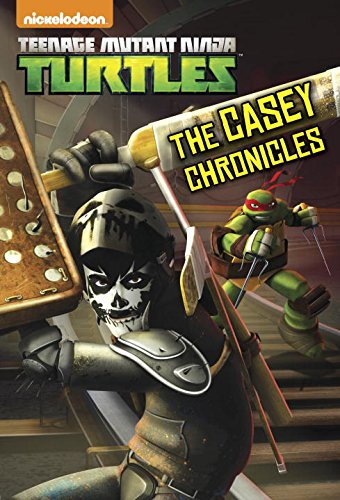 Casey Chronicles (Teenage Mutant Ninja Turtles)  N/A 9780553508659 Front Cover