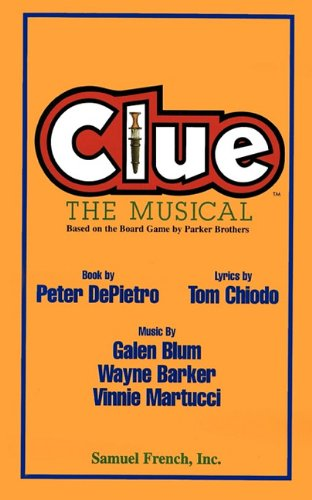 Clue The Musical, Based on the Board Game by Parker Brothers  1997 edition cover