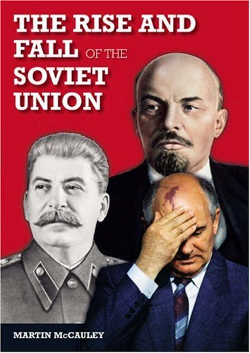 Rise and Fall of the Soviet Union  3rd 2008 (Revised) edition cover