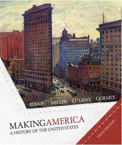 Making America A History of the United States 5th 2008 edition cover