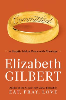 Committed A Skeptic Makes Peace with Marriage  2010 edition cover