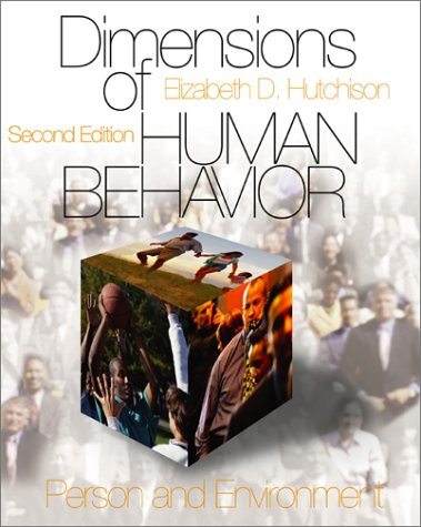 Dimensions of Human Behavior Person and Environment 2nd 2003 (Revised) 9780761987659 Front Cover