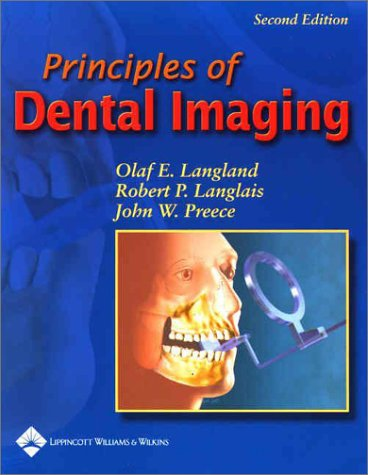 Principles of Dental Imaging  2nd 2002 (Revised) edition cover