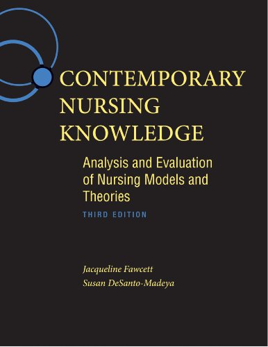 Contemporary Nursing Knowledge Analysis and Evaluation of Nursing Models and Theories 3rd 2013 (Revised) edition cover