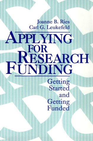 Applying for Research Funding Getting Started and Getting Funded  1994 edition cover