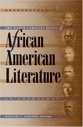 North Carolina Roots of African American Literature An Anthology  2006 edition cover