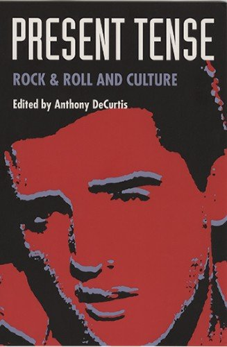 Present Tense Rock and Roll and Culture  1992 edition cover