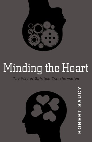 Minding the Heart The Way of Spiritual Transformation N/A 9780825436659 Front Cover