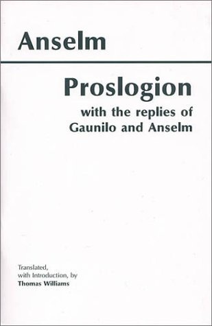 Proslogion With the Replies of Gaunilo and Anselm  2001 edition cover