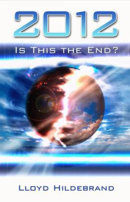 2012 Is This the End?   2009 9780882709659 Front Cover