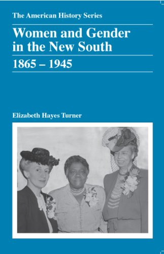 Women and Gender in the New South, 1865-1945   2009 edition cover