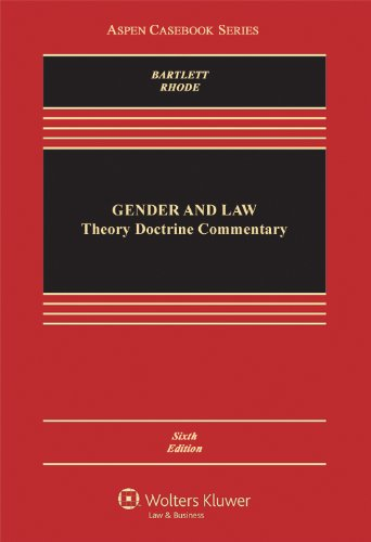 Gender and Law: Theory, Doctrine, Commentary  2013 edition cover