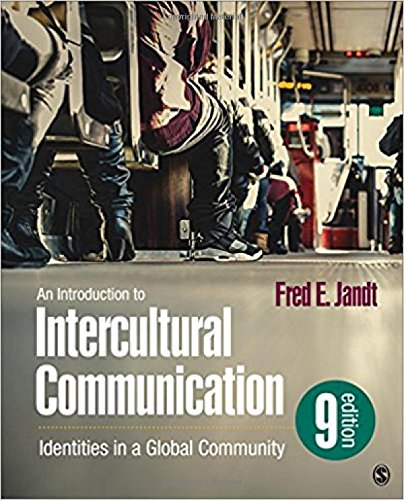 Introduction to Intercultural Communication Identities in a Global Community 8th 2018 9781506361659 Front Cover