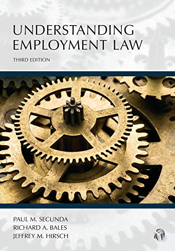 Understanding Employment Law:   2019 9781531011659 Front Cover