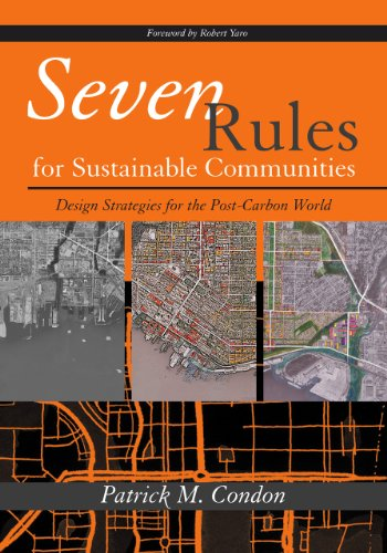 Seven Rules for Sustainable Communities Design Strategies for the Post Carbon World  2010 edition cover