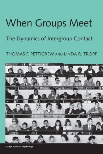 When Groups Meet The Dynamics of Intergroup Contact  2011 edition cover