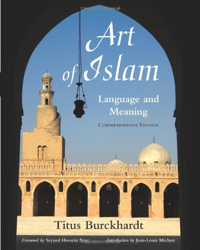 Art of Islam, Language and Meaning Commemorative Edition  2009 edition cover