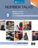 Number Talks, Grades K-5: Helping Children Build Mental Math and Computation Strategies : C'ommon Core Connections  2014 9781935099659 Front Cover