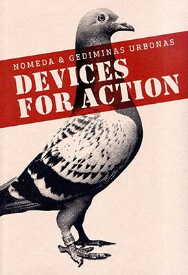 Nomeda and Gediminas/Devices for Action   2008 9788489771659 Front Cover