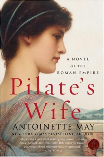 Pilate's Wife A Novel of the Roman Empire N/A 9780061128660 Front Cover