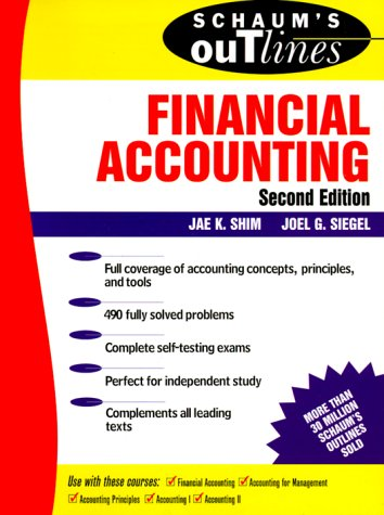 Schaum's Outline of Theory and Problems of Financial Accounting  2nd 1999 (Revised) edition cover