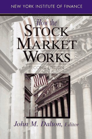 How the Stock Market Works  2nd 1994 9780130978660 Front Cover