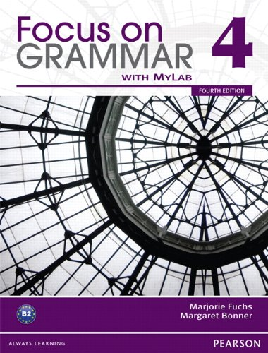Focus on Grammar Split 4B with MyEnglishLab  4th 2012 9780132169660 Front Cover