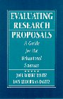 Evaluating Research Proposals A Guide for the Behavioral Sciences 1st 1996 9780133485660 Front Cover