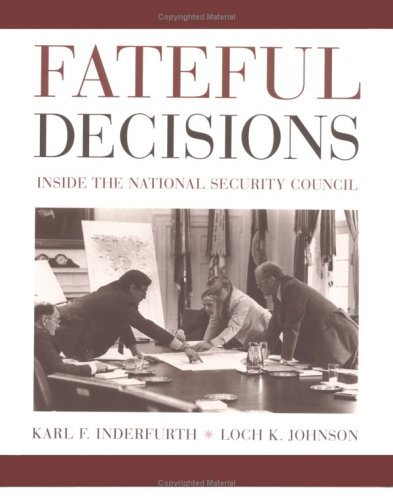 Fateful Decisions Inside the National Security Council  2003 edition cover