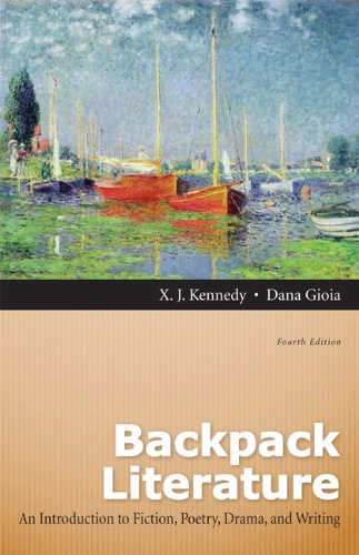 Backpack Literature An Introduction to Fiction, Poetry, Drama, and Writing 4th 2012 (Revised) 9780205151660 Front Cover