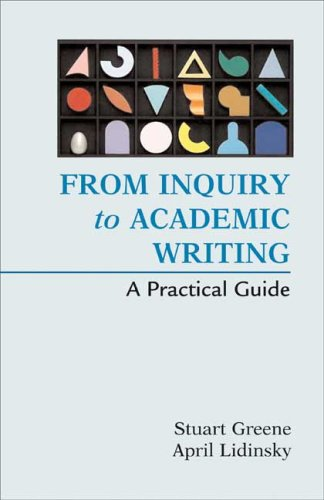 From Inquiry to Academic Writing A Practical Guide N/A 9780312451660 Front Cover