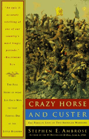 Crazy Horse and Custer The Parallel Lives of Two American Warriors  1975 edition cover