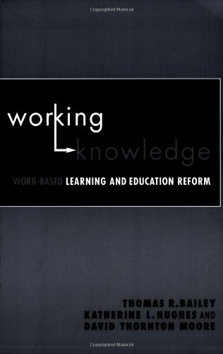 Working Knowledge Work-Based Learning and Education Reform  2004 edition cover