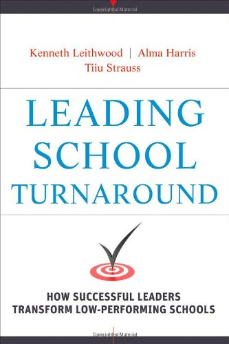 Leading School Turnaround How Successful Leaders Transform Low-Performing Schools  2010 edition cover