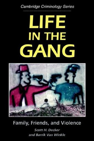 Life in the Gang Family, Friends, and Violence  1996 9780521565660 Front Cover