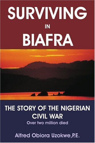 Surviving in Biafra The Story of the Nigerian Civil War  2003 edition cover