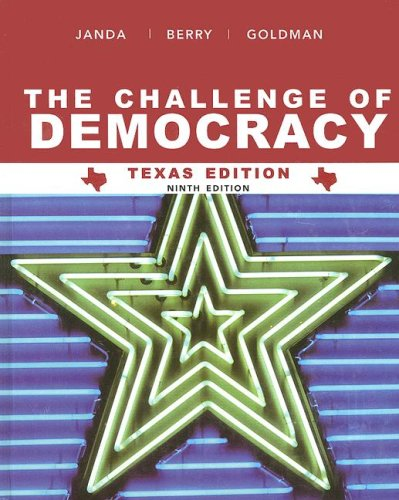 Challenge of Democracy American Government in Global Politics 9th 2008 9780618841660 Front Cover