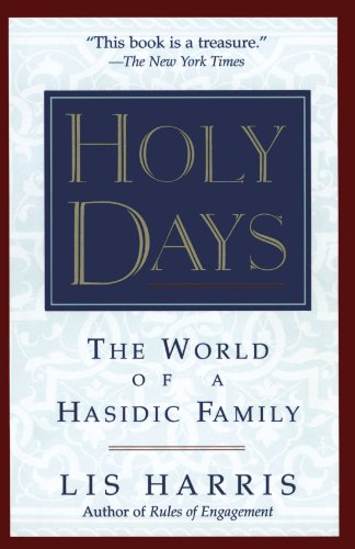Holy Days The World of the Hasidic Family  1995 edition cover