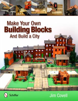 Make Your Own Building Blocks and Build a City   2012 edition cover