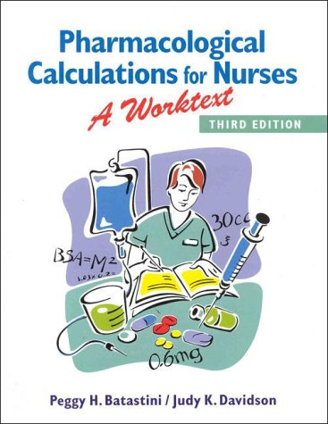 Pharmacological Calculations for Nurses A Worktext 3rd 1999 (Revised) edition cover