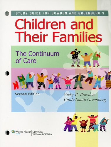 Study Guide for Children and Their Families The Continuum of Care 2nd 2009 edition cover