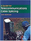 Guide for Telecommunications Cable Splicing   1997 edition cover