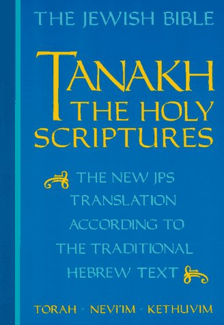 JPS Tanakh, the Holy Scriptures The New JPS Translation According to the Traditional Hebrew Text Student Manual, Study Guide, etc.  edition cover