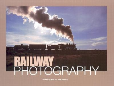 Railway Photography   2003 9780873495660 Front Cover