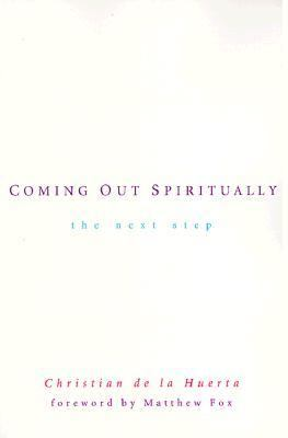 Coming Out Spiritually The Next Step N/A 9780874779660 Front Cover