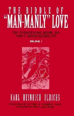 "Riddle of ""Man-Manly"" Love The Pioneering Work on Male Homosexuality N/A 9780879758660 Front Cover"