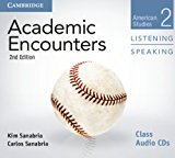 Academic Encounters Level 2 Listening and Speaking: American Studies  2013 9781107632660 Front Cover
