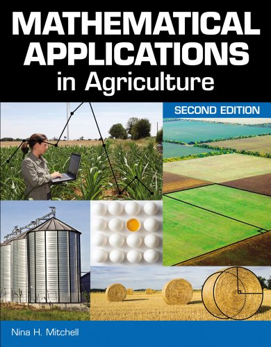 Mathematical Applications in Agriculture  2nd 2012 9781111310660 Front Cover