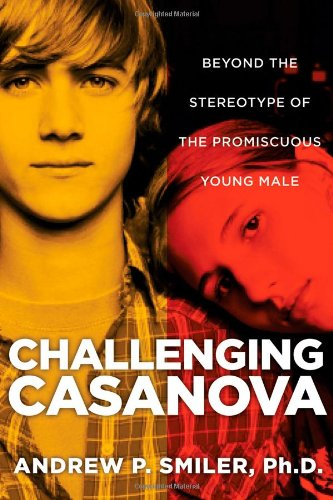 Challenging Casanova Beyond the Stereotype of the Promiscuous Young Male  2013 edition cover