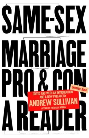Same-Sex Marriage Pro and Con - A Reader  2004 (Revised) edition cover